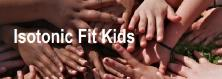 Isotonic Fit Kids